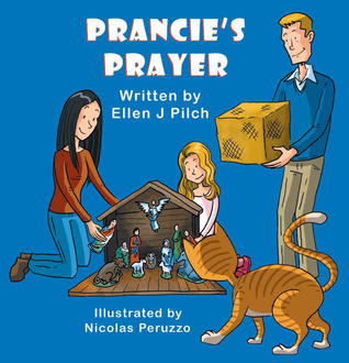 Prancie's Prayer by Ellen Pilch