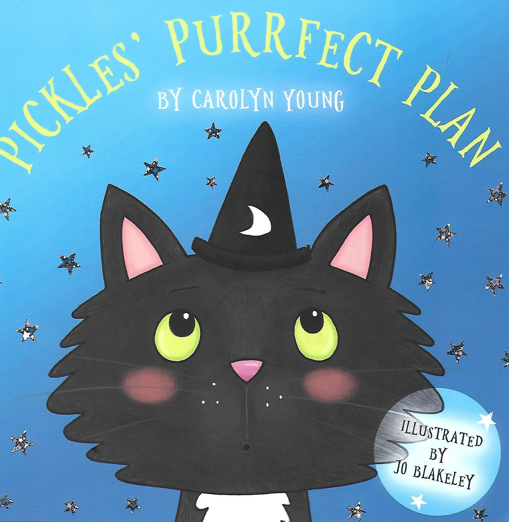Pickles' Purrfect Plan by Carolyn Young